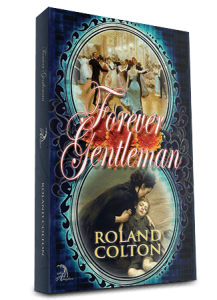 Steps to Creating the Perfect Book Cover, Roland Colton, Books, Forever Gentleman