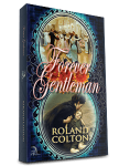 Forever Gentleman, Roland C Colton, @rolandccolton