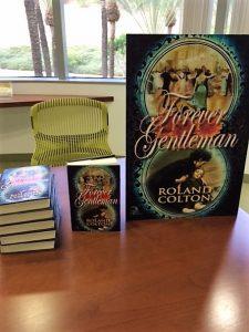 Forever Gentleman, And So the Book Tour Begins!, Roland C Colton, Author, @rolandccolton